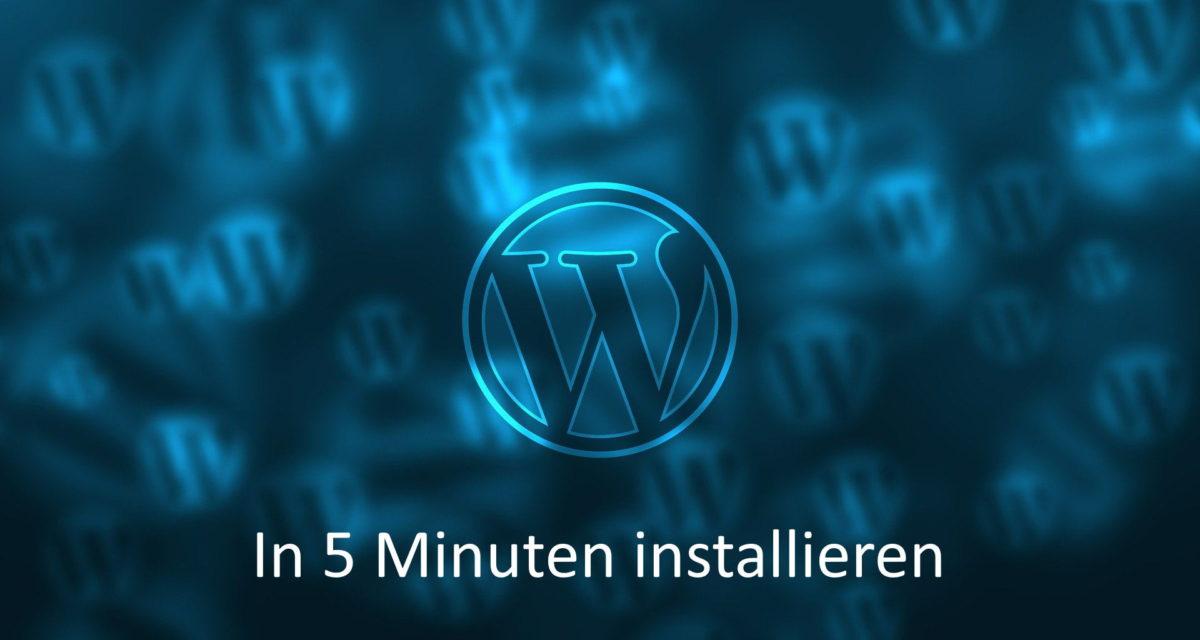 WordPress in 5 Minuten installieren